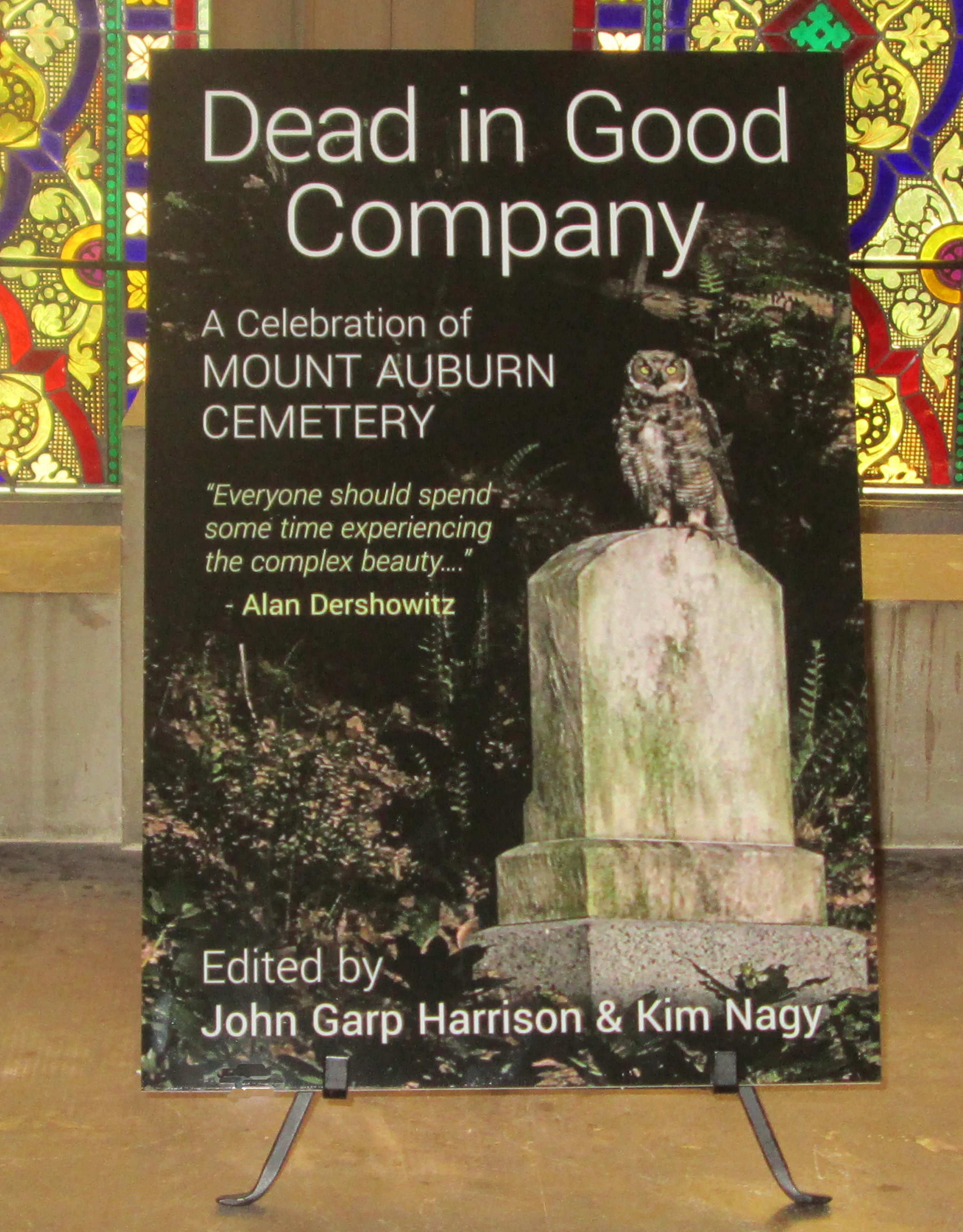Dead In Good Company | Mount Auburn Cemetery
